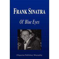Frank Sinatra – Ol' Blue Eyes (Biography) (Paperback)