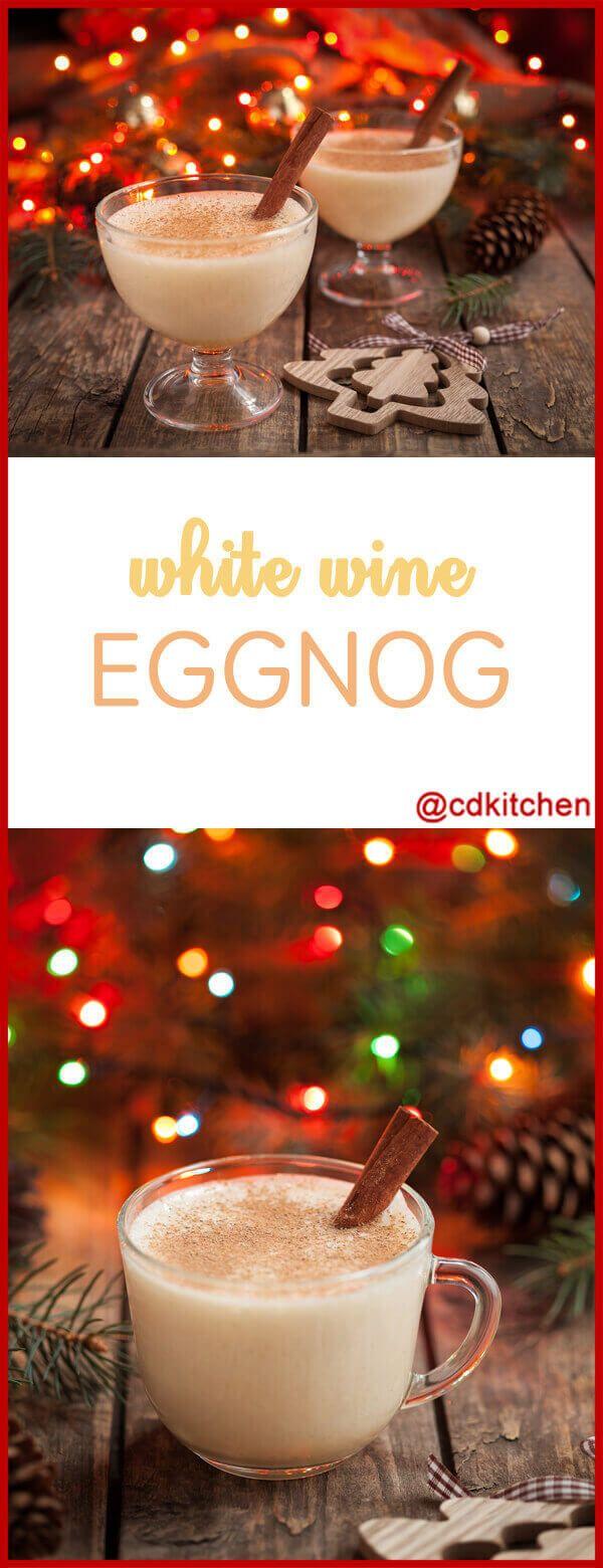 White Wine Eggnog - A unique warm eggnog made with white ...