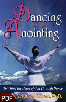 PDF E-Book (DOWNLOAD ITEM) - Dancing Into The Anointing