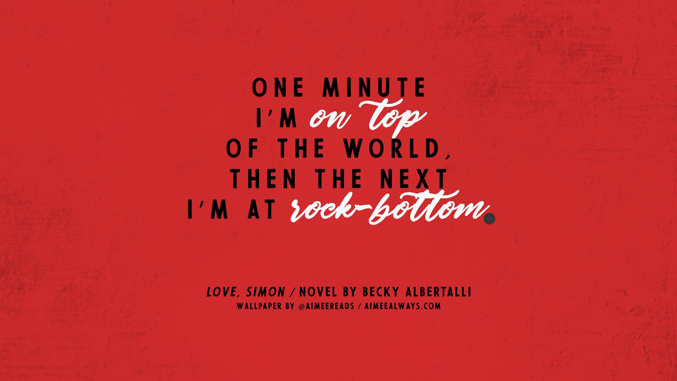Love Simon Wallpaper 3 Love Simon Movie Love Simon Book Quotes