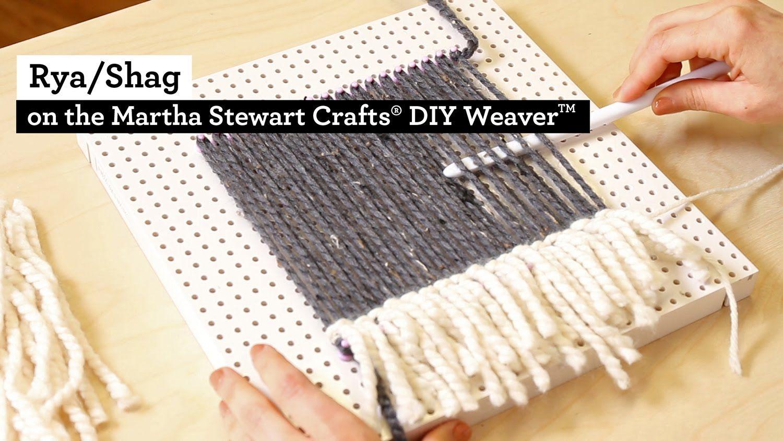 How to make Rya Shag with the Martha Stewart Crafts® DIY Weaver(TM ...