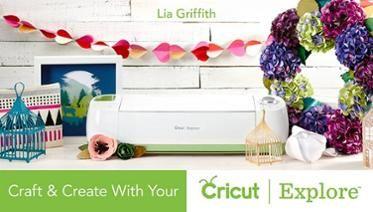 Craft & Create With Your Cricut Explore