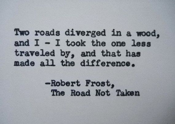 ROBERT FROST The Road Not Taken Poem Quote Hand Typed