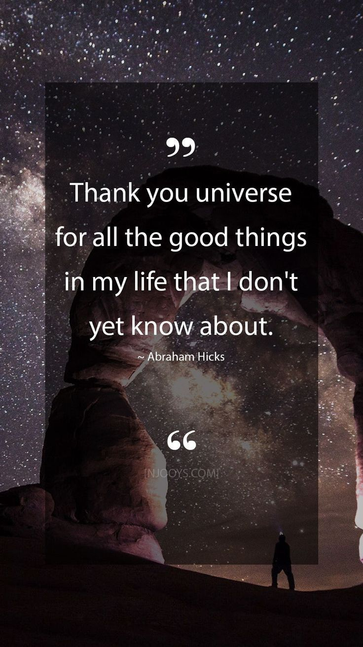 Abraham hicks quotes thank you universe for all the good