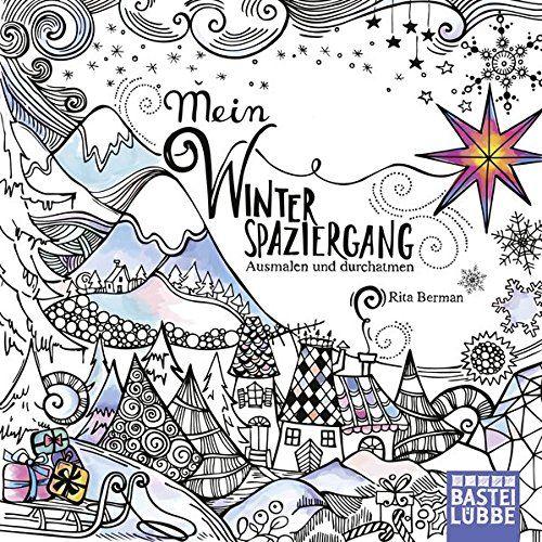 Mein Winterspaziergang: Ausmalen und durchatmen by Rita B... https://www.amazon.co.uk/dp/3404609174/ref=cm_sw_r_pi_dp_x_bQo6zb1PJT1BH