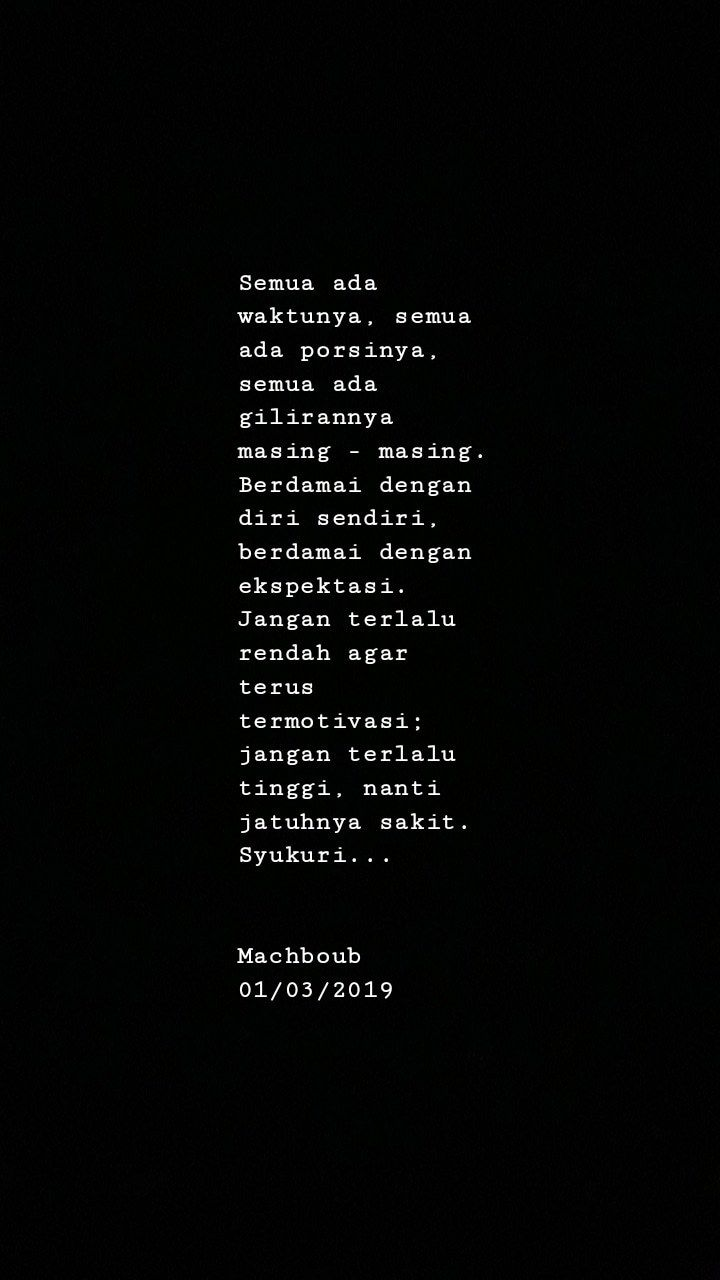 Pin Oleh Ashals 02 Di Quotes Kata Kata Motivasi Motivasi Dan