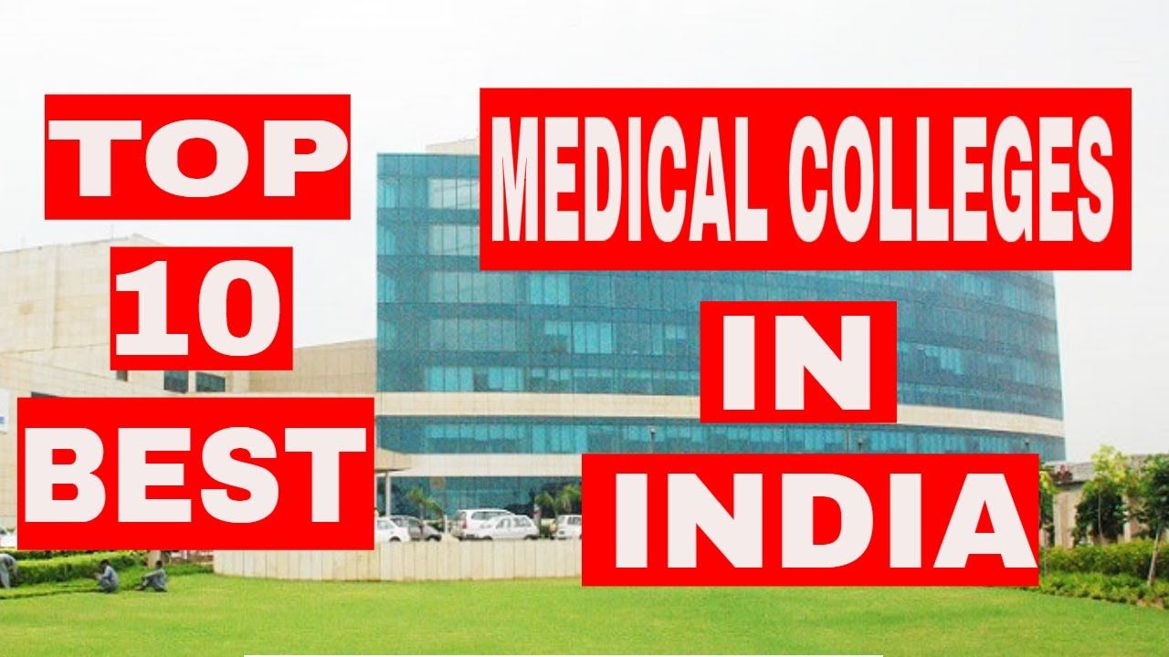 Top 10 Medical Colleges In India   Top 10 Best Medical