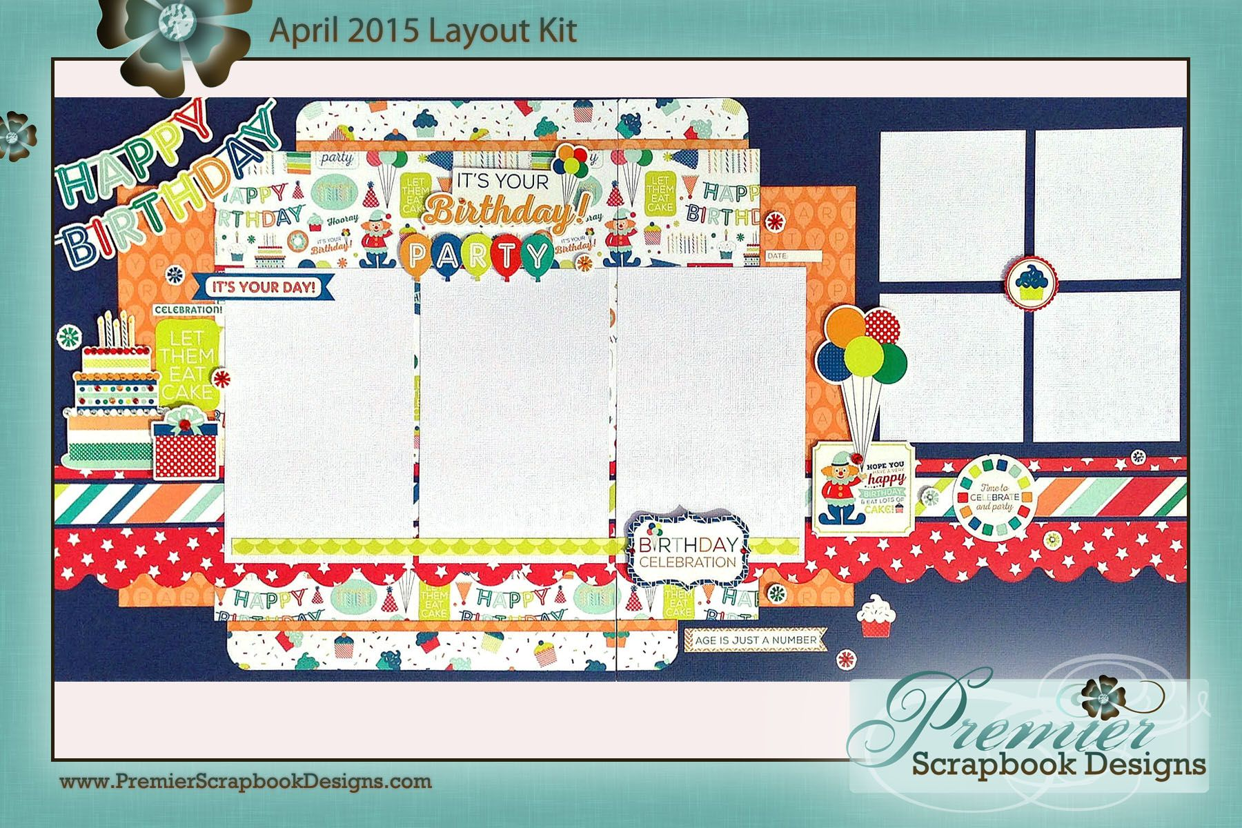 Scrapbook paper collections - Birthday Wishes Collection By Echo Park Paper Co April 2015 Layout Kit