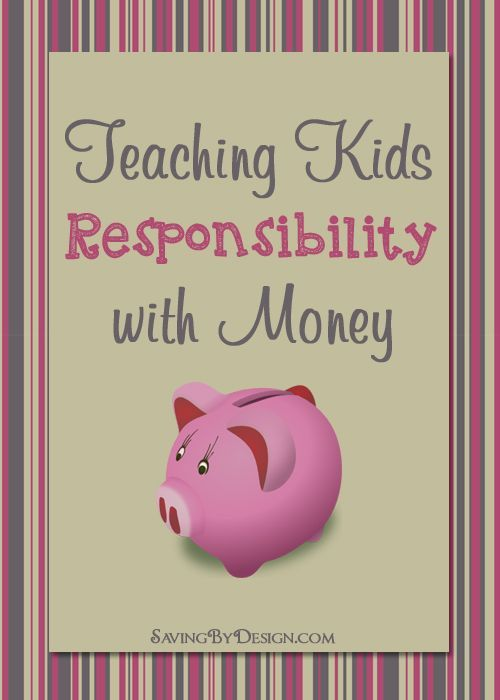 Teaching Kids Responsibility with money can be a struggle ...