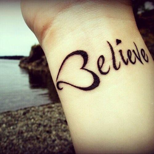 Believe Tattoo Tattoos For Girls On Wrist Believe Tattoos
