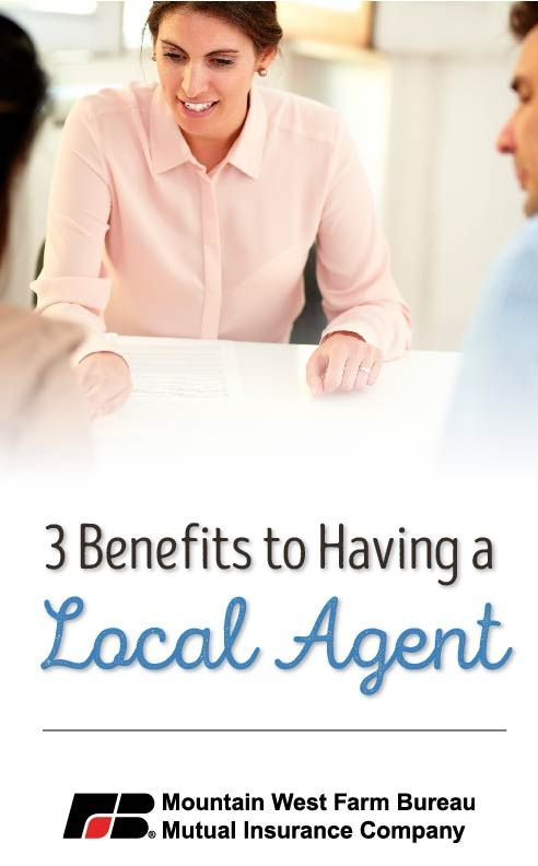 3 Of Many Benefits Of A Local Agent With Images Farm Bureau