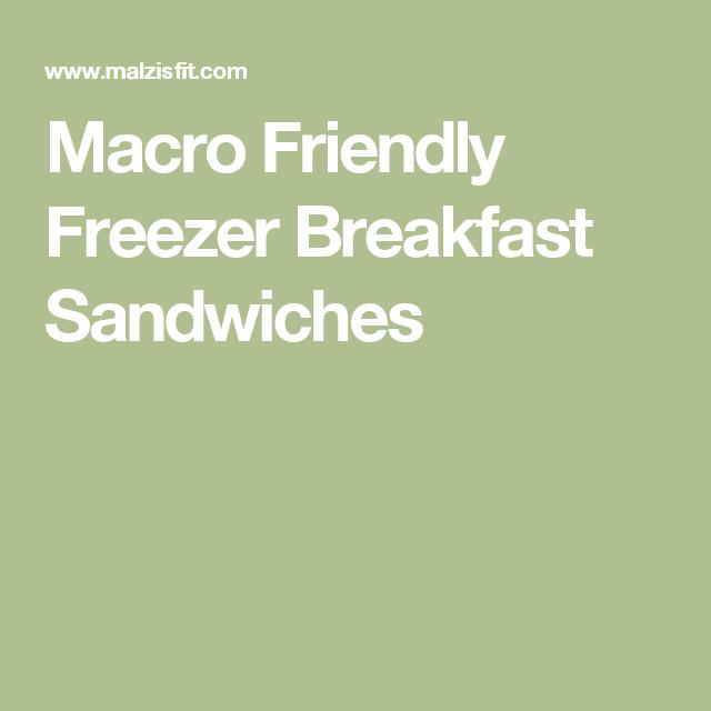 Photo of Macro Friendly Freezer Breakfast Sandwiches –