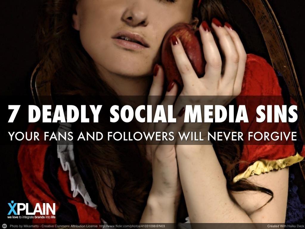 The seven deadly social media sins by xplain via slideshare created the seven deadly social media sins by xplain via slideshare ccuart Images