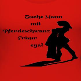 Hollys Shirt Shop T Shirt Motiv Text Suche Mann Mit Pferdeschwanz