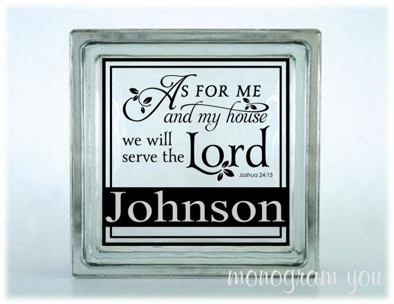Glass Block Vinyl Decal As For Me And My House We Will Serve The - Glass block vinyl decals