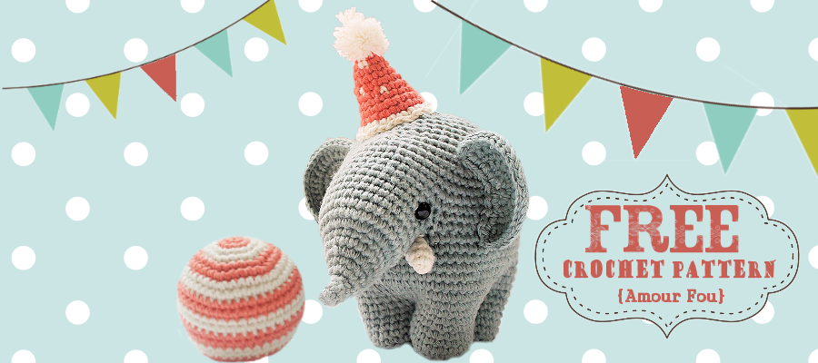 Free Elephant Crochet Pattern Circus Fun From Amou Fou Crocheted