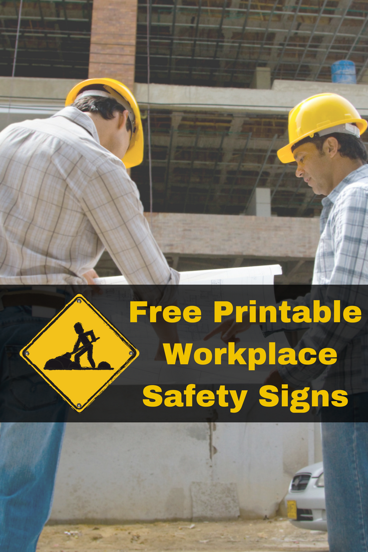 Free Workplace Safety Signs Workplace safety, Workplace