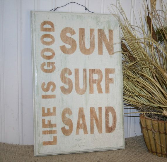 Life Is Good Sign Sun Surf Sand Funny Beach Decor