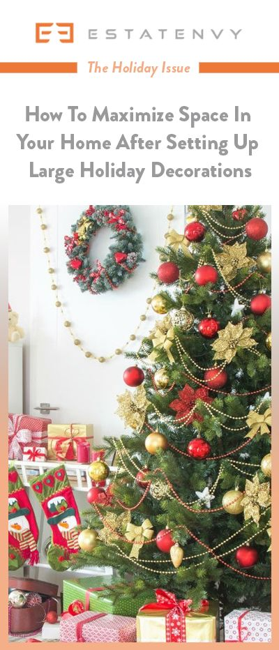 Holiday Decorations Can Take Up A Large Amount Of Space Within The Home.  See What Advice Experts Had To Offer For Making The Most Of The Space You U2026