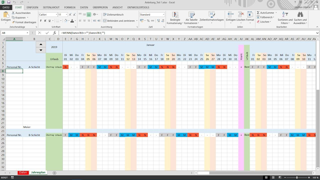 Excel Schichtplan Erstellen Teil 4 Datenubernahme Und Formatierung Schichtplan Erstellen Planer Excel Tipps