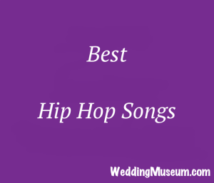 The 100 Best Hip Hop Songs (Rap), 2019 | Wedding Song
