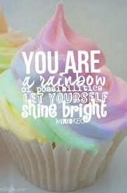 Image result for you are a rainbow of possibilities board