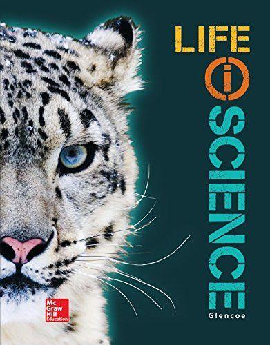 Glencoe Life IScience Grade 7 Student Edition LIFE
