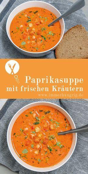 Photo of Paprikasuppe mit Kräutern   immerhungrig