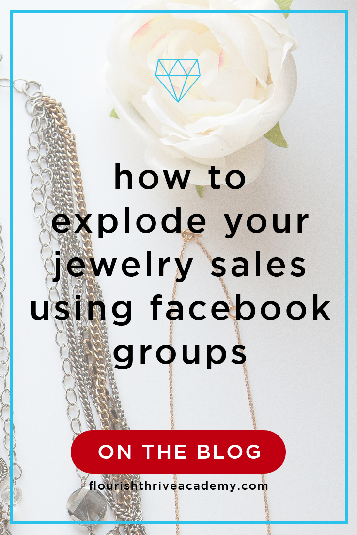 78 How To Explode Your Jewelry Sales Using Facebook Groups With