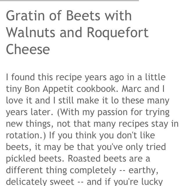Beet salad!  Yum.  http://recipeschezmoi.blogspot.com/2009/03/gratin-of-beets-with-walnuts-and.html?m=1