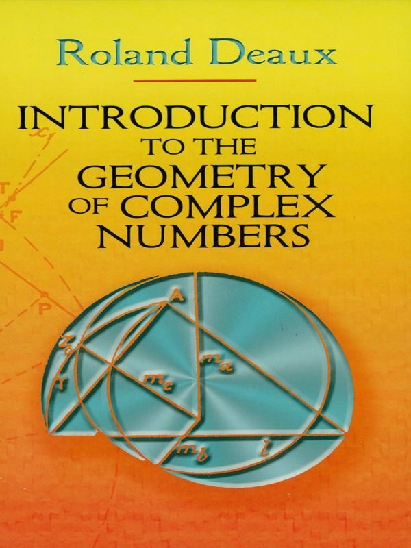 Introduction To The Geometry Of Complex Numbers Complex Numbers Mathematics Calculus