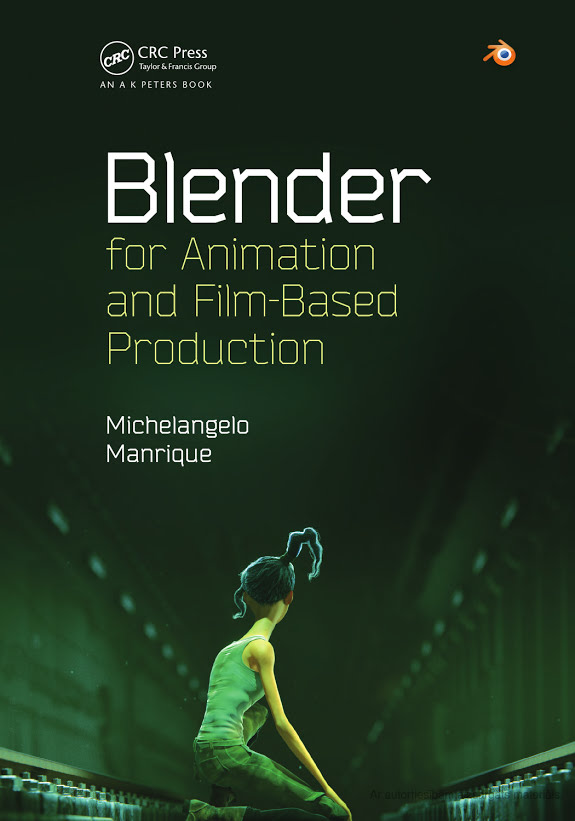 Blender for Animation and FilmBased Production CRC
