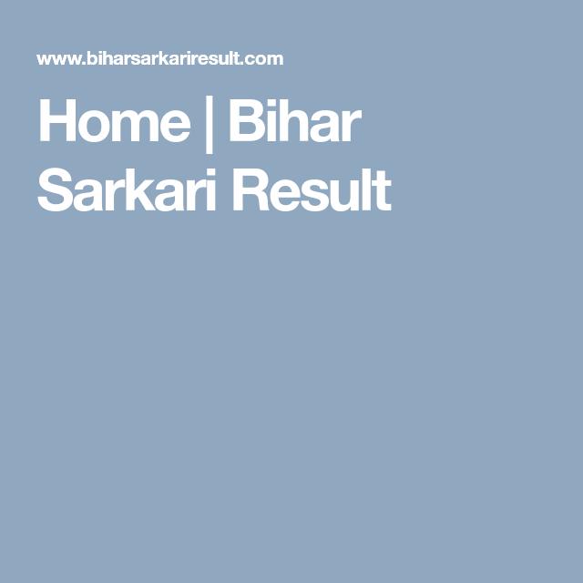 Home | Bihar Sarkari Result | Sarkari Naukri in India | Board result