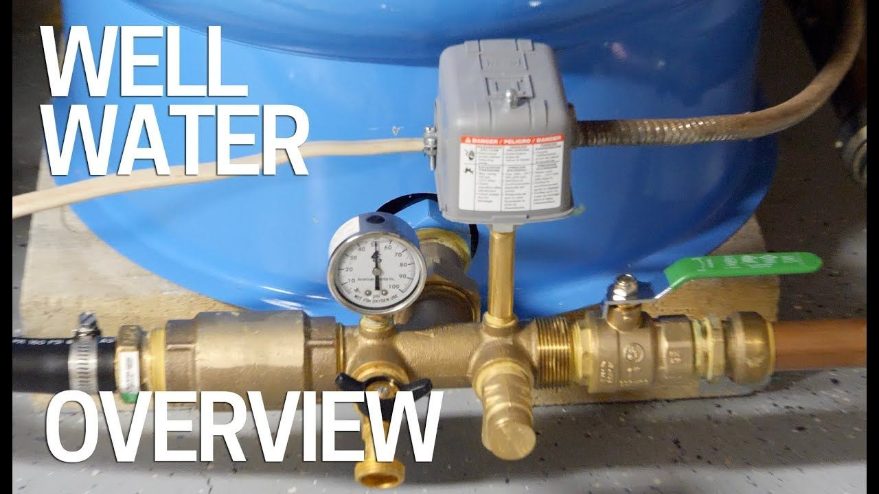 Well Water Pressure, Pumps & Tanks How It Works