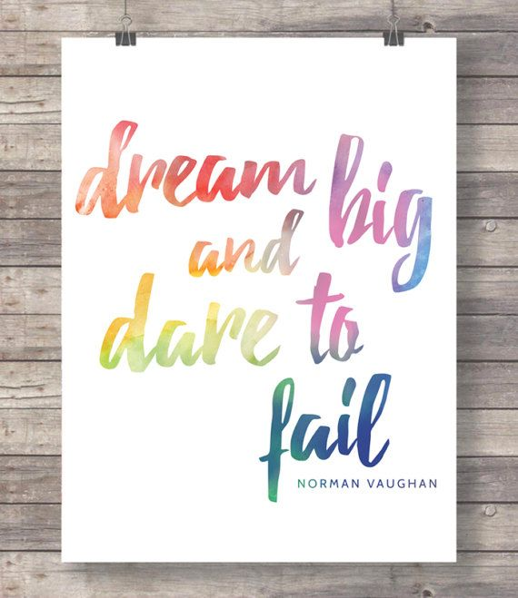 Dream big and dare to fail typography quote by TheRedFinchPrint