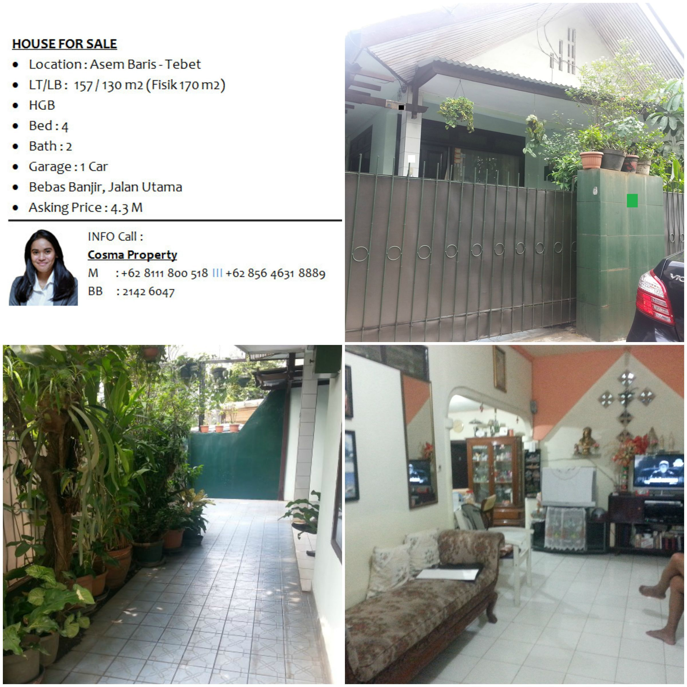 HOUSE FOR SALE TEBET   Location : Asem Baris   Tebet   LT/LB : 157 / 130 M2  (Fisik 170 M2)   HGB   Bed : 4   Bath : 2   Garage ...