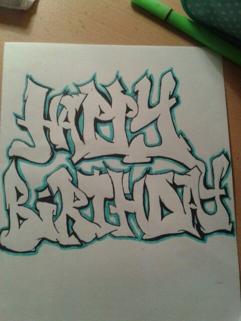 Happy Birthday Schrift Graffiti ~ Happy birthday graffiti  my art pinterest street and