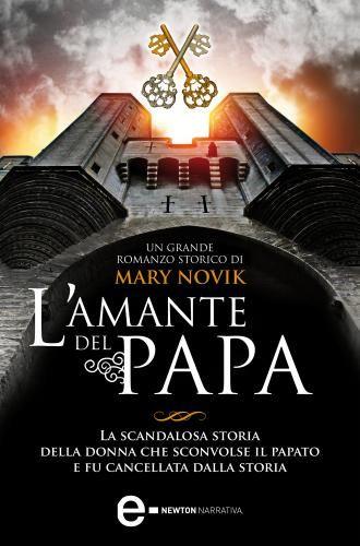 Prezzi e Sconti: #L' amante del papa EAN 9788854156562  ad Euro 4.99 in #Ibs #Libri