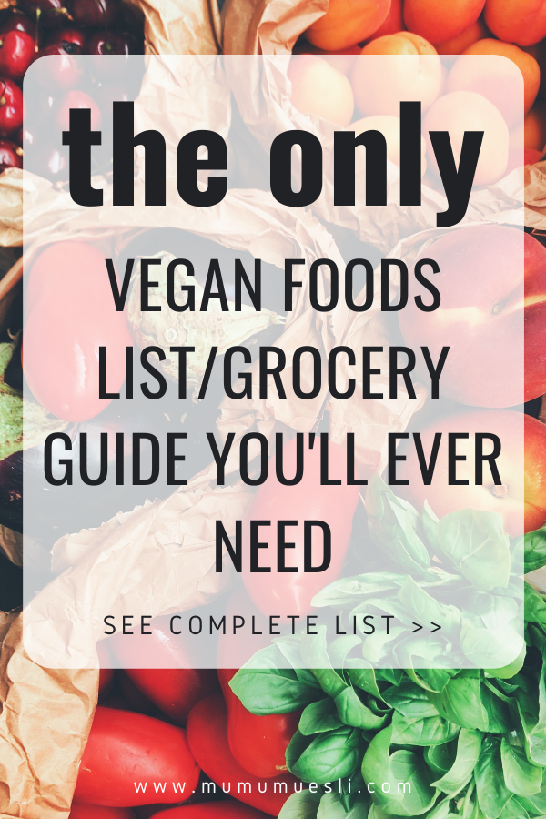 The Only Vegan Food List You'll Ever Need ⋆ Clean Eating Foods List for Beginners