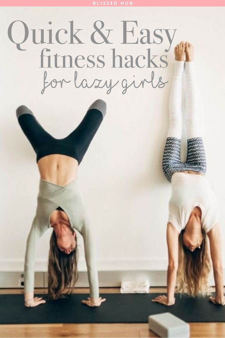 Quick Easy Fitness Hacks For Lazy Girls