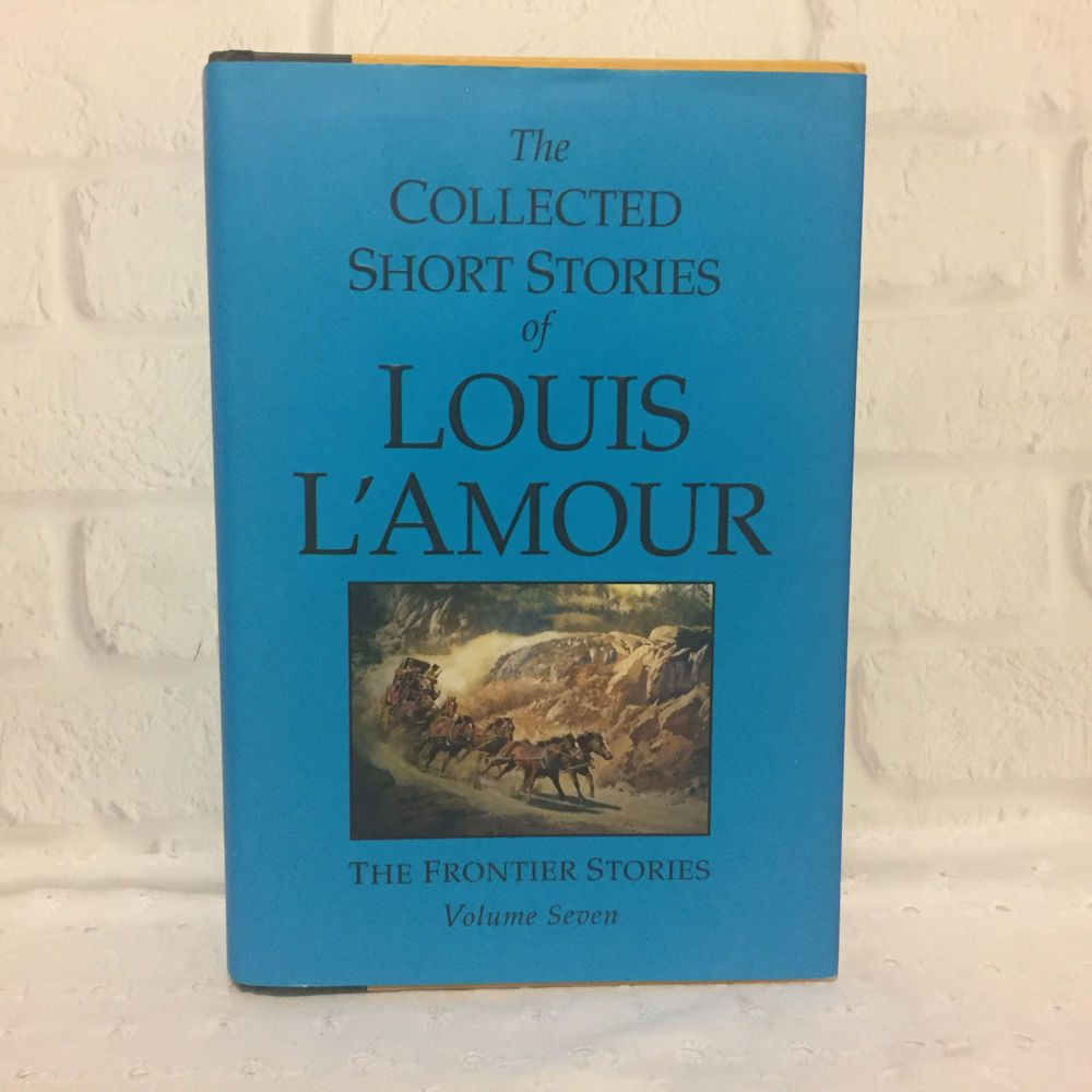 Collected short stories of louis lamour volume 7 louis
