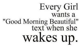 Cute Good Morning My Love Quotes For Her Good Morning Beautiful Text Good Morning Texts Morning Texts