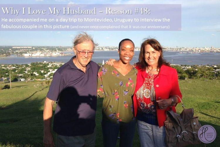 Why I Love My Husband: Reason #48 - Happy Wives Club