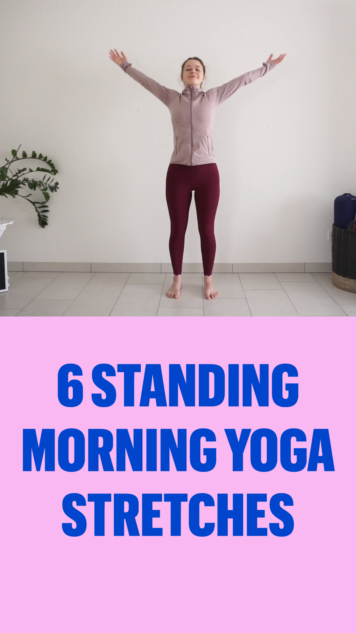 6 Standing Morning YogaStretches