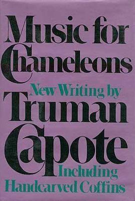Music For Chameleons Truman Capote Capote Anthem Book