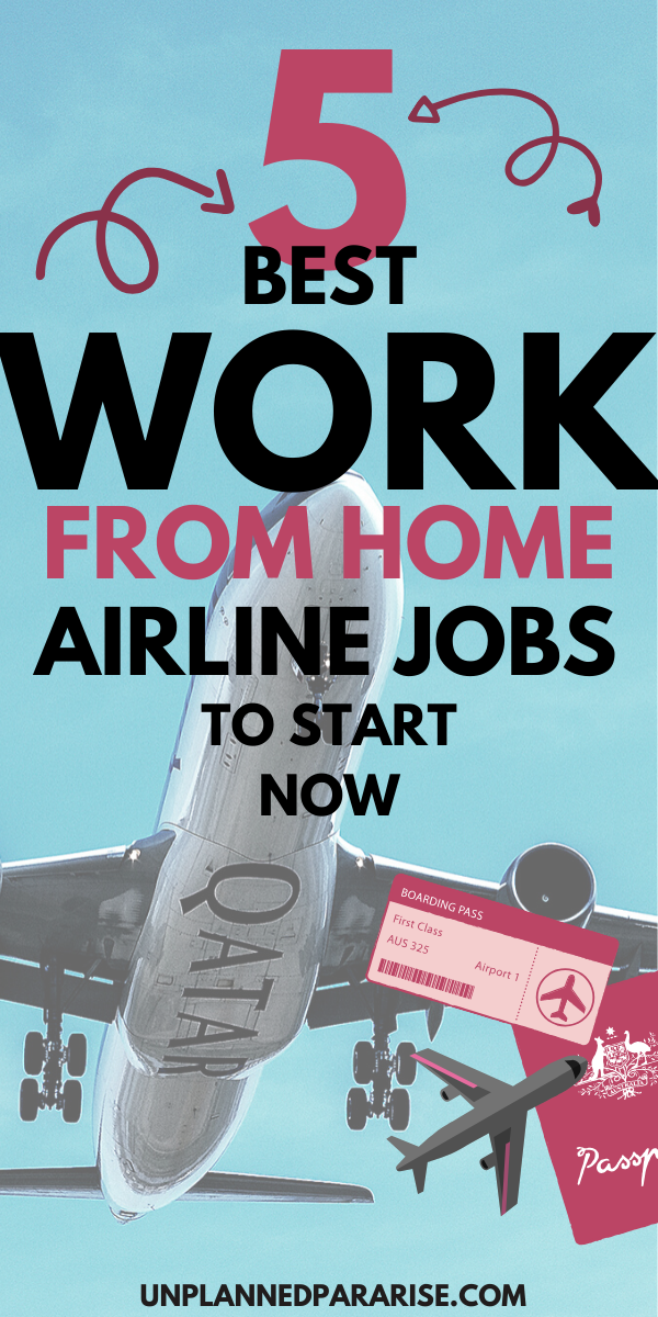 5 Best Work From Home Airline Jobs For Major Airlines Airline Jobs Travel Careers Major Airlines
