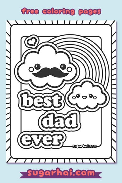 Free Best Dad Ever Coloring Page Dads, Cloud and Kawaii - new free coloring pages for father's day