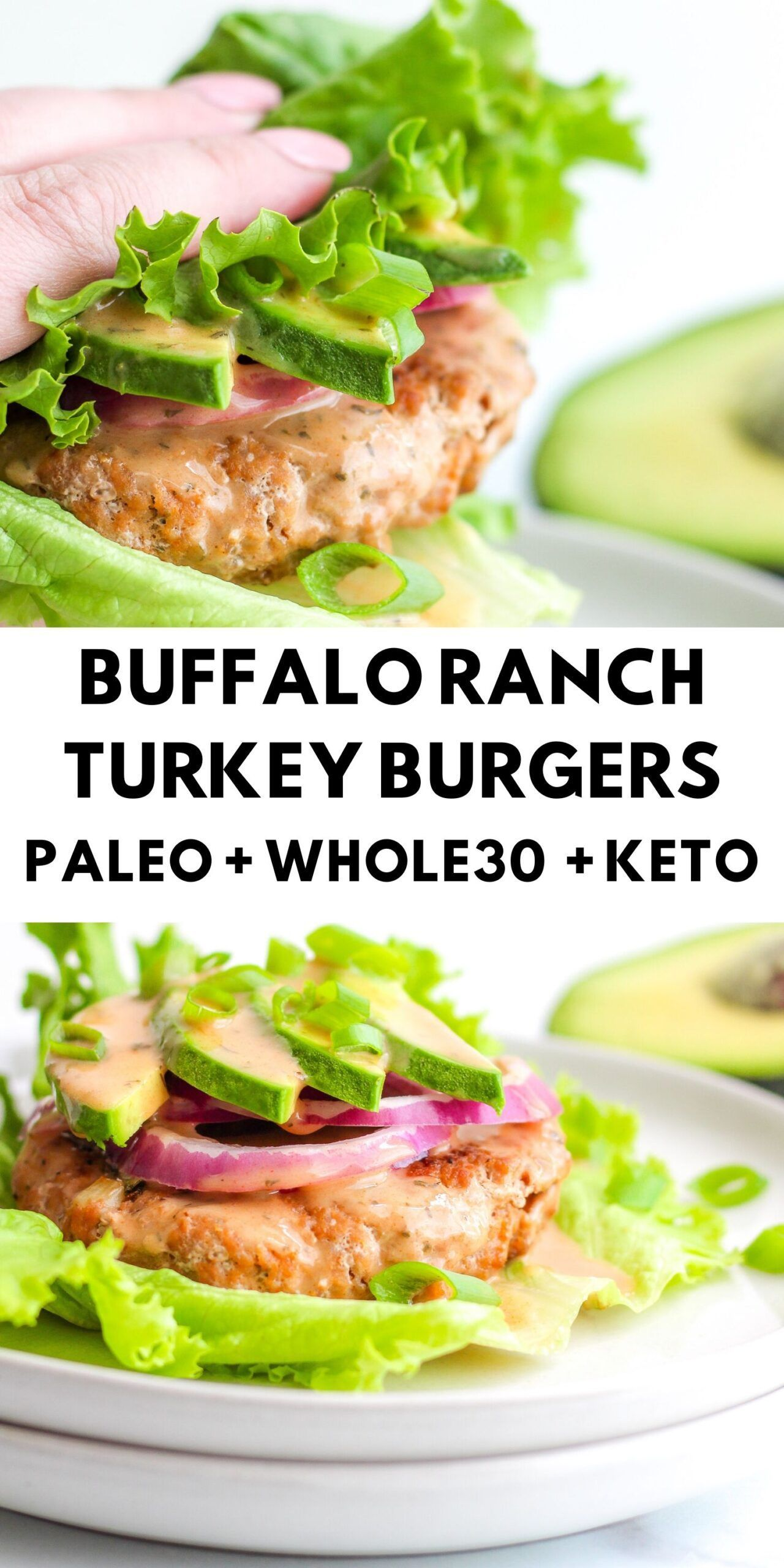Whole30 Buffalo Ranch Turkey Burgers -