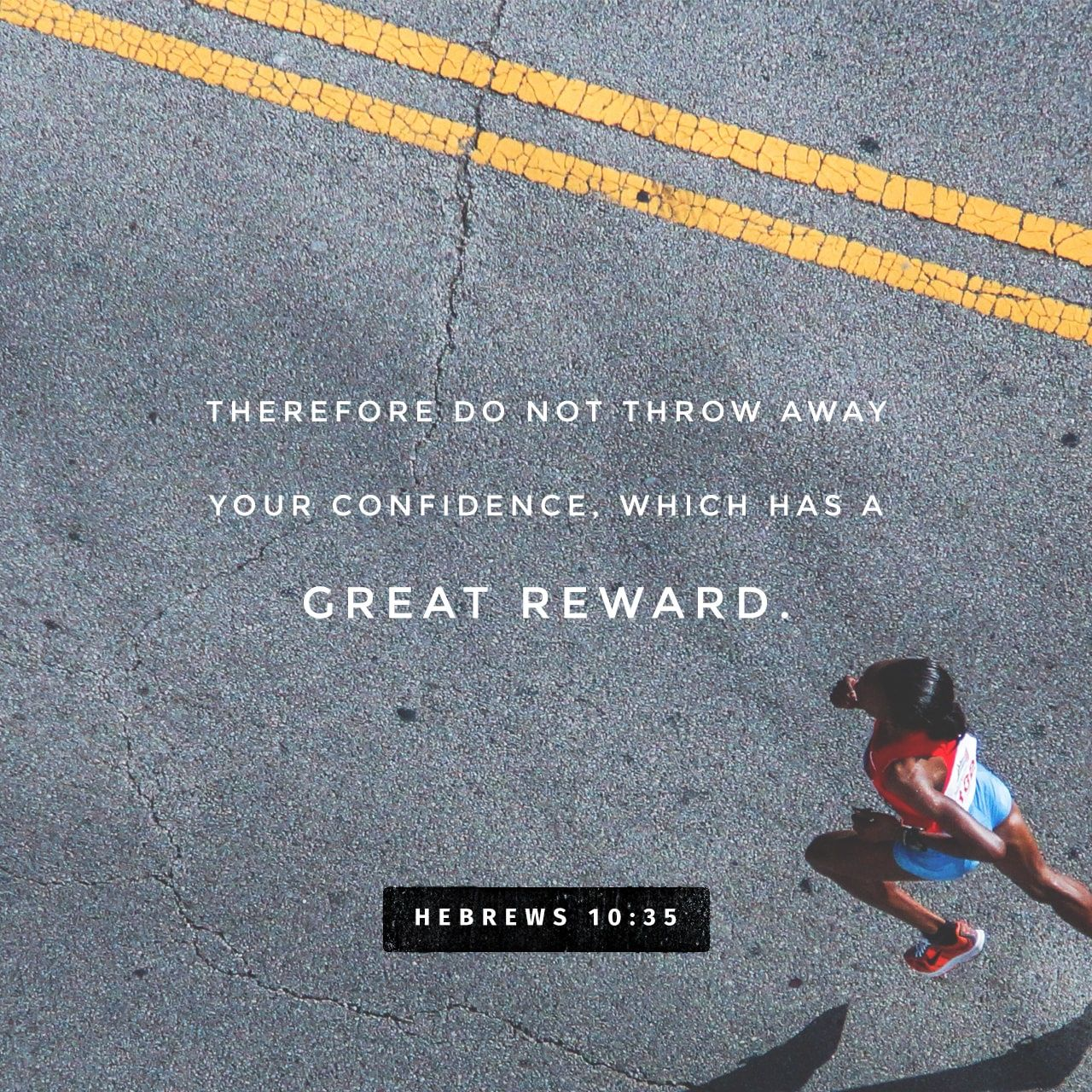 Verse of the Day Hebrews 1035 The Bible App Bible