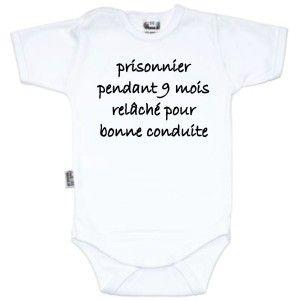 73c772ef4ba2a Body bébé message   PRISONNIER pendant 9 mois